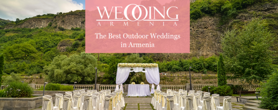 Why to choose armenia as a wedding venue wedding ideas armenian armenia is a divine land bearing great traditions culture and history also it is the finest place to organize wedding feasts the reasons for choosing publicscrutiny Choice Image